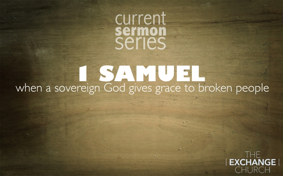 current sermon series 1 sam